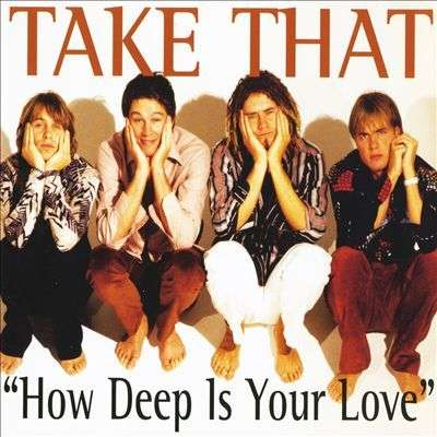 Coverafbeelding How Deep Is Your Love - Take That
