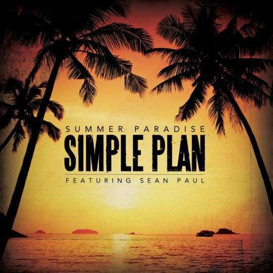 Coverafbeelding Summer Paradise - Simple Plan Featuring Sean Paul