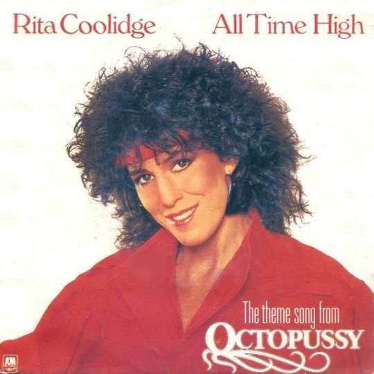 Coverafbeelding All Time High - The Theme Song From Octopussy - Rita Coolidge