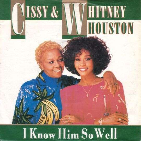 Coverafbeelding I Know Him So Well - Cissy & Whitney Houston
