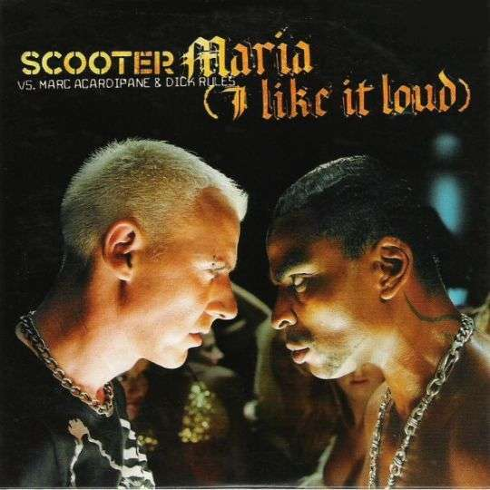 Coverafbeelding Maria (I Like It Loud) - Scooter Vs. Marc Acardipane & Dick Rules