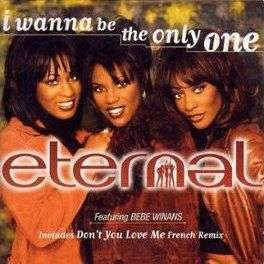 Coverafbeelding Eternal featuring Bebe Winans - I Wanna Be The Only One