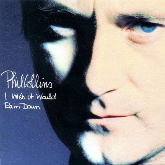 Coverafbeelding I Wish It Would Rain Down - Phil Collins