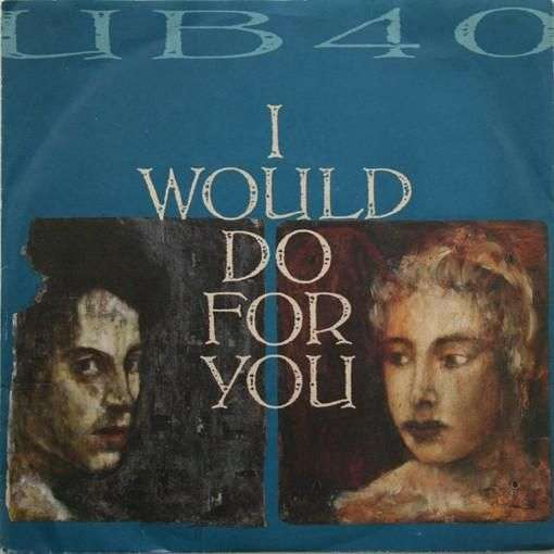 Coverafbeelding I Would Do For You - Ub40
