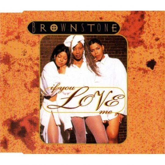 Coverafbeelding Brownstone - If You Love Me