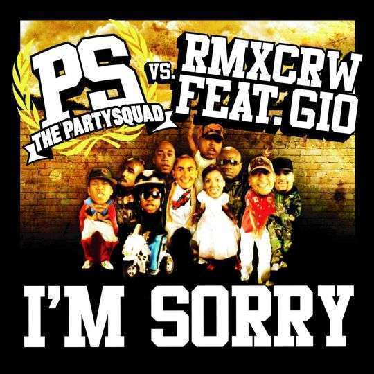 Coverafbeelding I'm Sorry - The Partysquad Vs. Rmxcrw Feat. Gio