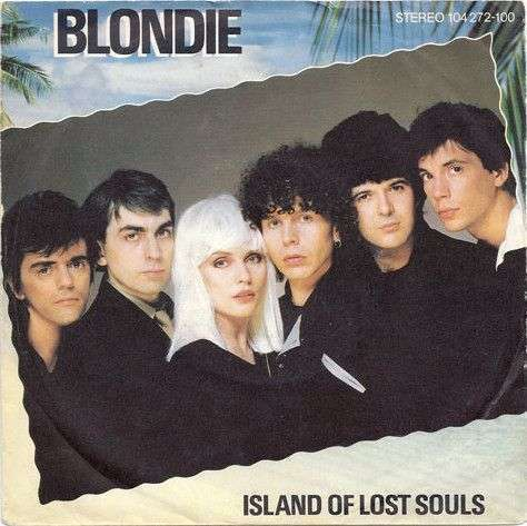 Coverafbeelding Island Of Lost Souls - Blondie