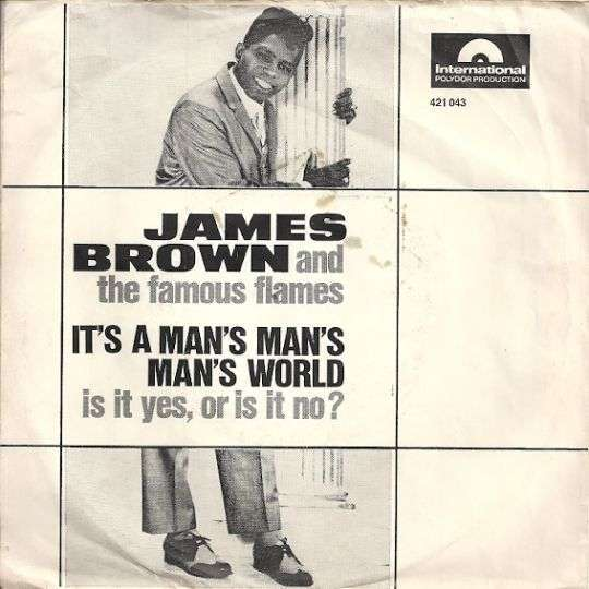 Coverafbeelding It's A Man's Man's Man's World - James Brown And The Famous Flames
