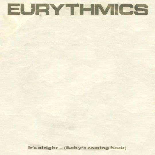 Coverafbeelding Eurythmics - It's Alright (Baby's Coming Back)