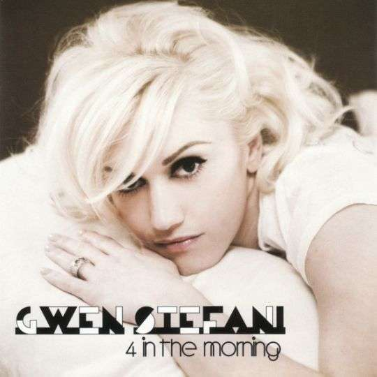 Coverafbeelding 4 In The Morning - Gwen Stefani