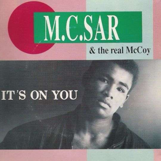 Coverafbeelding It's On You - M.c.sar & The Real Mccoy