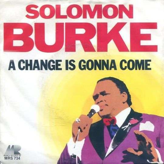 Coverafbeelding Solomon Burke - A Change Is Gonna Come