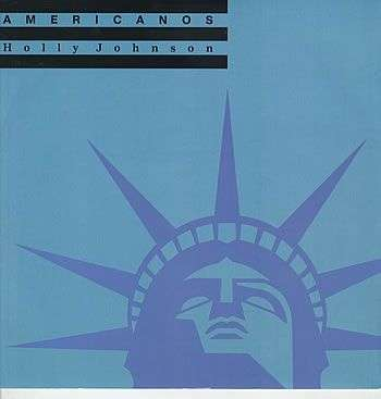Coverafbeelding Holly Johnson - Americanos