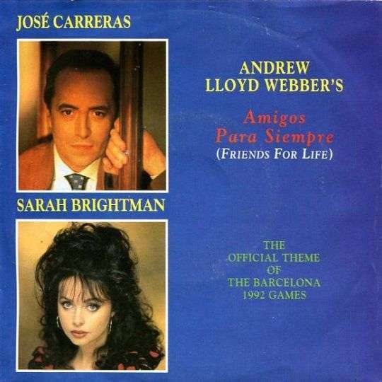 Coverafbeelding Amigos Para Siempre (Friends For Life) - José Carreras & Sarah Brightman