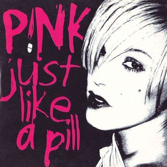 Coverafbeelding Just Like A Pill - P!nk