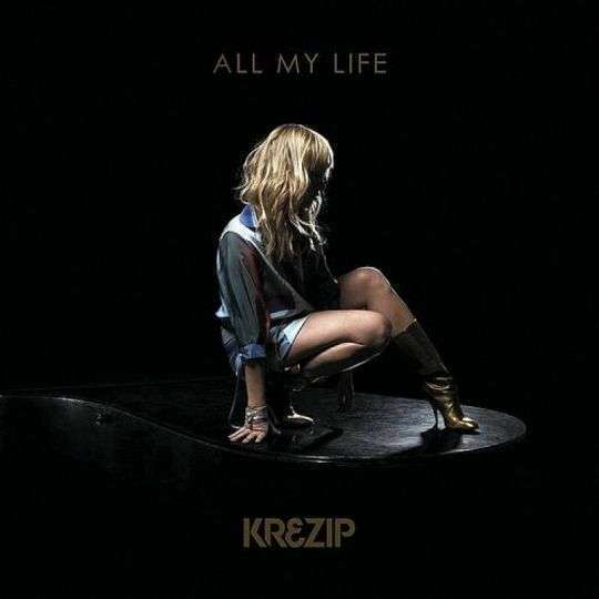 Coverafbeelding All My Life - Krezip
