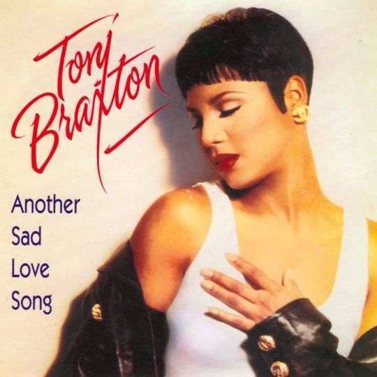 Coverafbeelding Toni Braxton - Another Sad Love Song