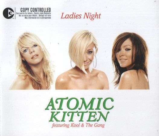 Coverafbeelding Ladies Night - Atomic Kitten Featuring Kool & The Gang