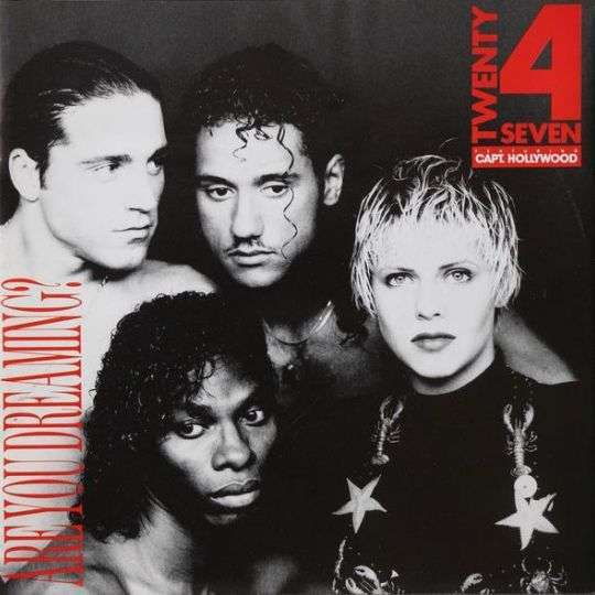 Coverafbeelding Are You Dreaming? - Twenty 4 Seven Featuring Capt. Hollywood