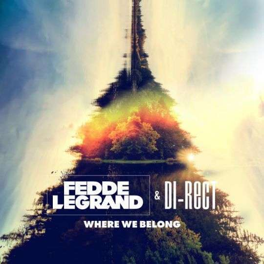 Coverafbeelding Where We Belong - Fedde Legrand & Di-Rect