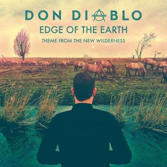 Coverafbeelding Edge Of The Earth - Theme From The New Wilderness - Don Diablo