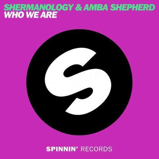 Coverafbeelding Who We Are - Shermanology & Amba Shepherd