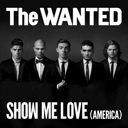 Coverafbeelding Show Me Love (America) - The Wanted