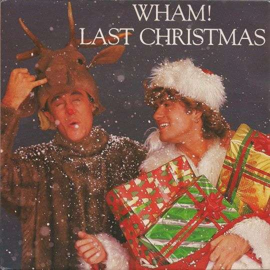 Coverafbeelding Wham! / George Michael & Andrew Ridgely - Last Christmas// Everything She Wants - Re