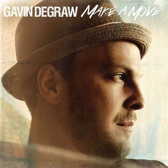 Coverafbeelding Make A Move - Gavin Degraw