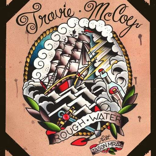Coverafbeelding Rough Water - Travie Mccoy Feat. Jason Mraz