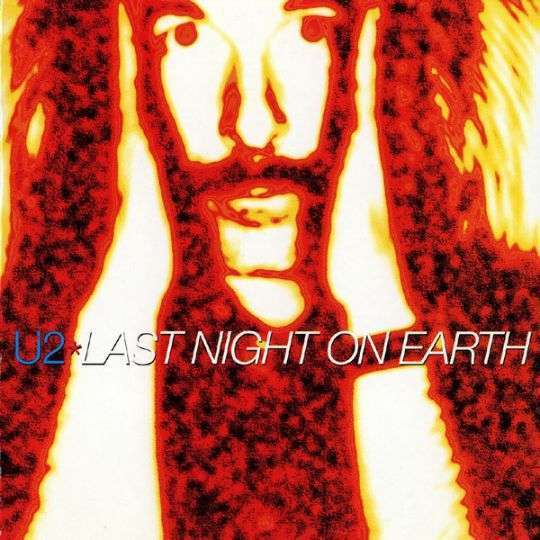 Coverafbeelding Last Night On Earth - U2