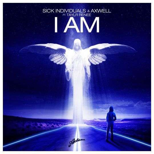 Coverafbeelding I Am - Sick Individuals & Axwell Ft. Taylr Renee