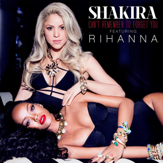Coverafbeelding Can't Remember To Forget You - Shakira Featuring Rihanna