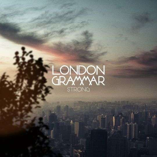 Coverafbeelding Strong - London Grammar