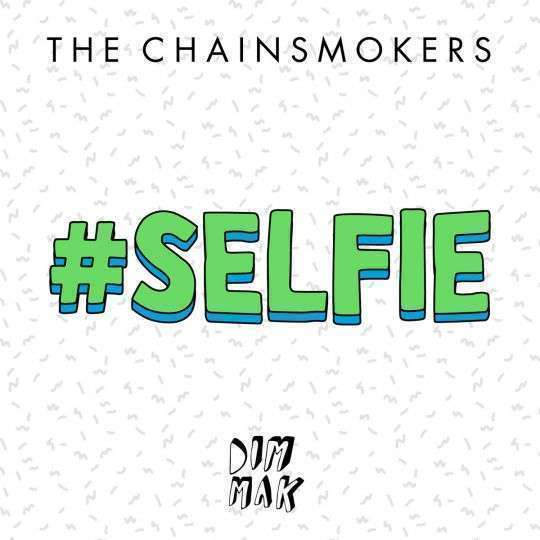 Coverafbeelding #selfie - The Chainsmokers