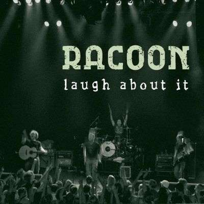 Coverafbeelding Racoon - Laugh About It