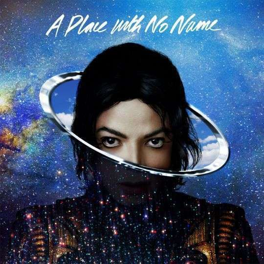 Coverafbeelding A Place With No Name - Michael Jackson
