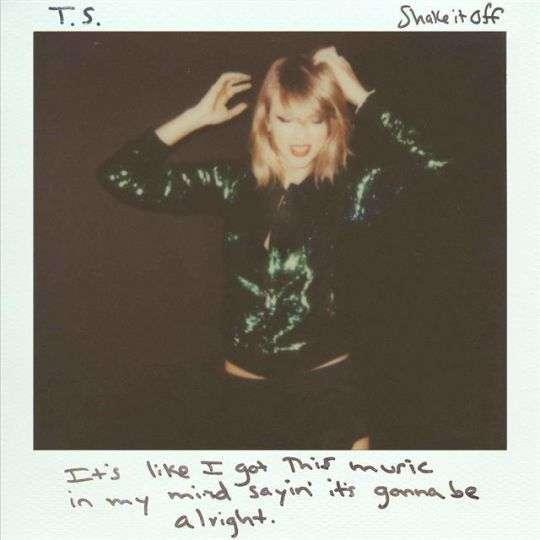 Coverafbeelding Shake It Off - Taylor Swift