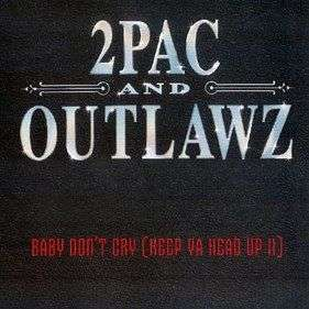 Coverafbeelding 2Pac and Outlawz - Baby Don't Cry (Keep Ya Head Up II)
