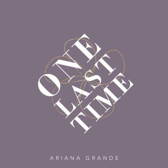 Coverafbeelding One Last Time - Ariana Grande