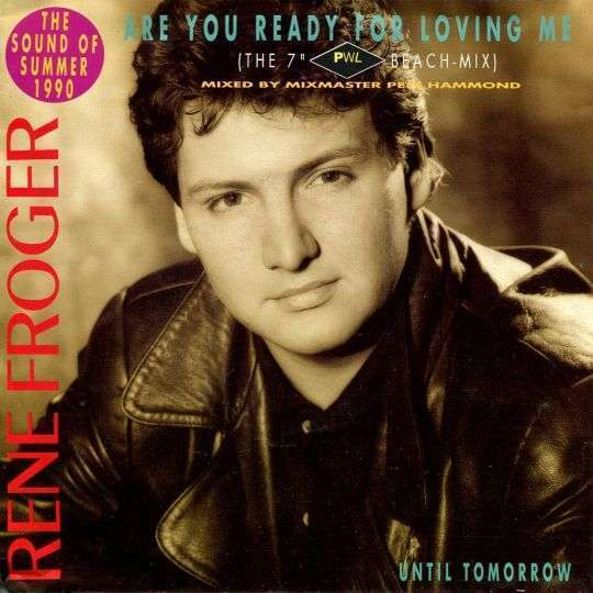 "Coverafbeelding Are You Ready For Loving Me (The 7"" Pwl Beach-Mix) - Rene Froger"