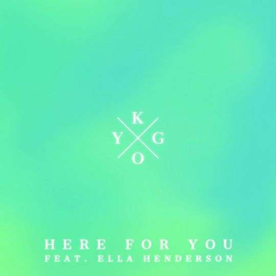 Coverafbeelding Kygo feat. Ella Henderson - Here for you