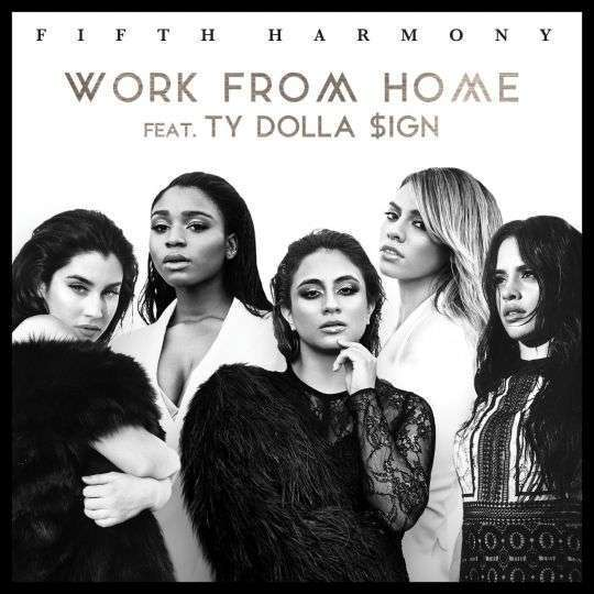 Coverafbeelding Work From Home - Fifth Harmony Feat. Ty Dolla $Ign