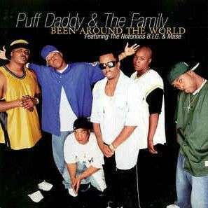 Coverafbeelding Puff Daddy & The Family featuring The Notorious B.I.G. & Mase - Been Around The Worl