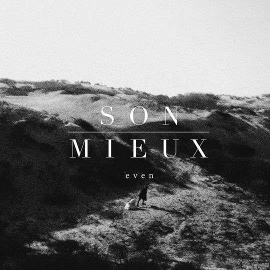 Coverafbeelding Even - Son Mieux