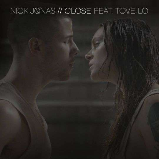 Coverafbeelding Close - Nick Jonas Feat. Tove Lo