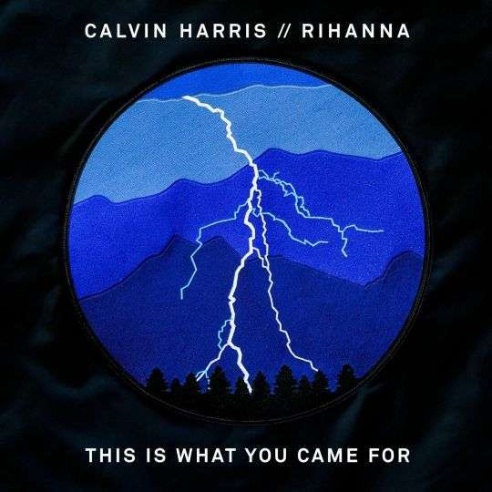 Coverafbeelding This Is What You Came For - Calvin Harris // Rihanna