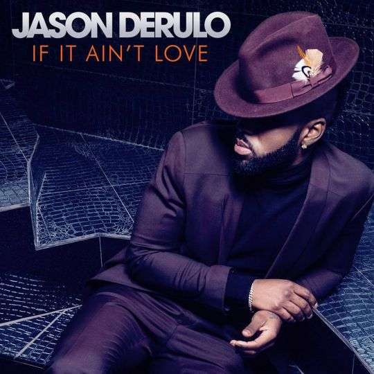 Coverafbeelding If It Ain't Love - Jason Derulo