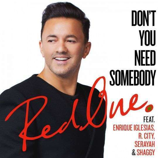 Coverafbeelding Don't You Need Somebody - Redone Feat. Enrique Iglesias, R. City, Serayah & Shaggy