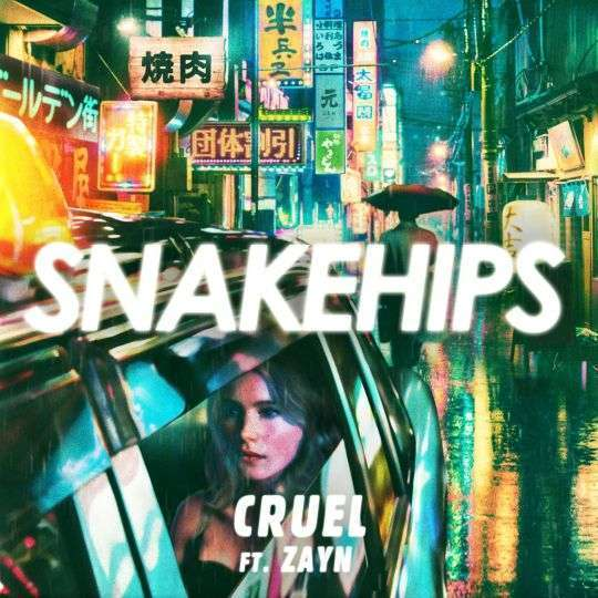 Coverafbeelding Cruel - Snakehips Ft. Zayn